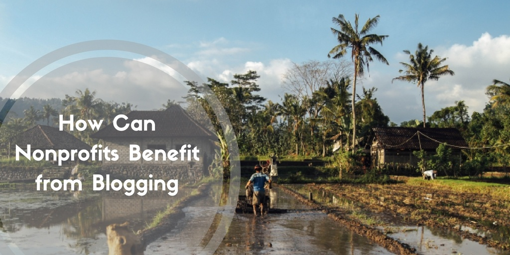 How Can Nonprofits Benefit from Blogging