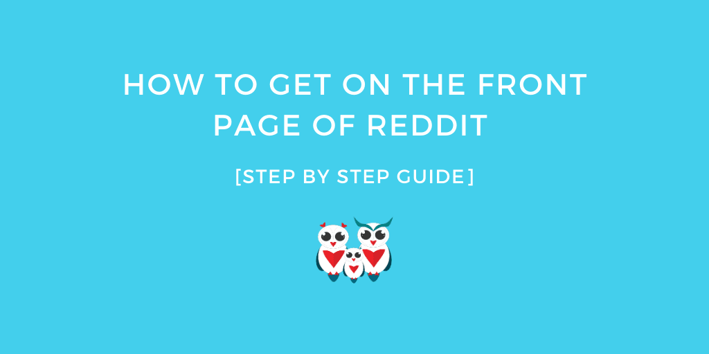 How to get on the front page of Reddit