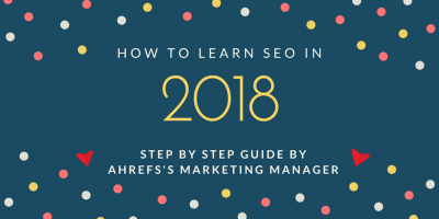 how to learn seo in 2018 guide