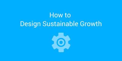 How to design sustainable growth