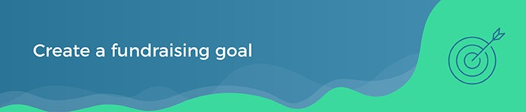 How to create a fundraising goal