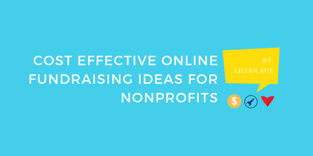 Cost effective fundraising ideas for nonprofits