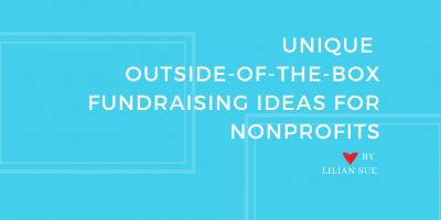 Unique Outside-Of-The-Box Fundraising Ideas for Non-Profits