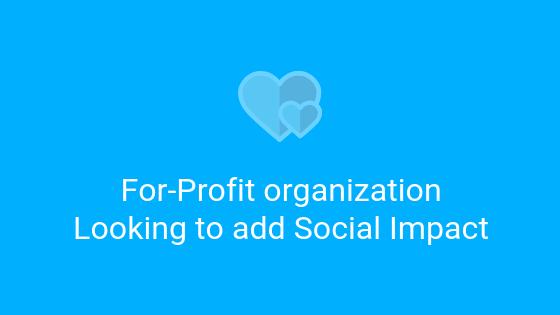 for profit organization add social impact