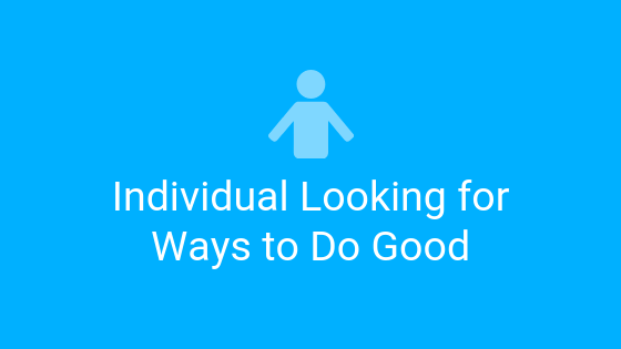 individual looking for ways to do good