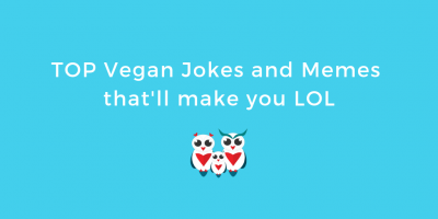 TOP Vegan Jokes and Memes that'll make you LOL