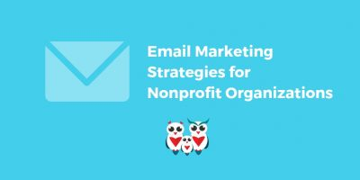 Email Marketing Strategies for Nonprofit Organizations