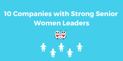 10 Companies with Strong Senior Women Leaders