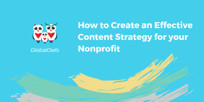 How to Create an Effective Content Strategy for your Nonprofit