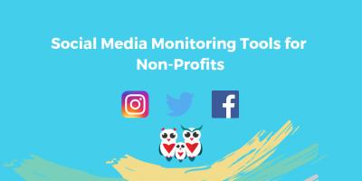 Social Media Monitoring Tools for Non-Profits