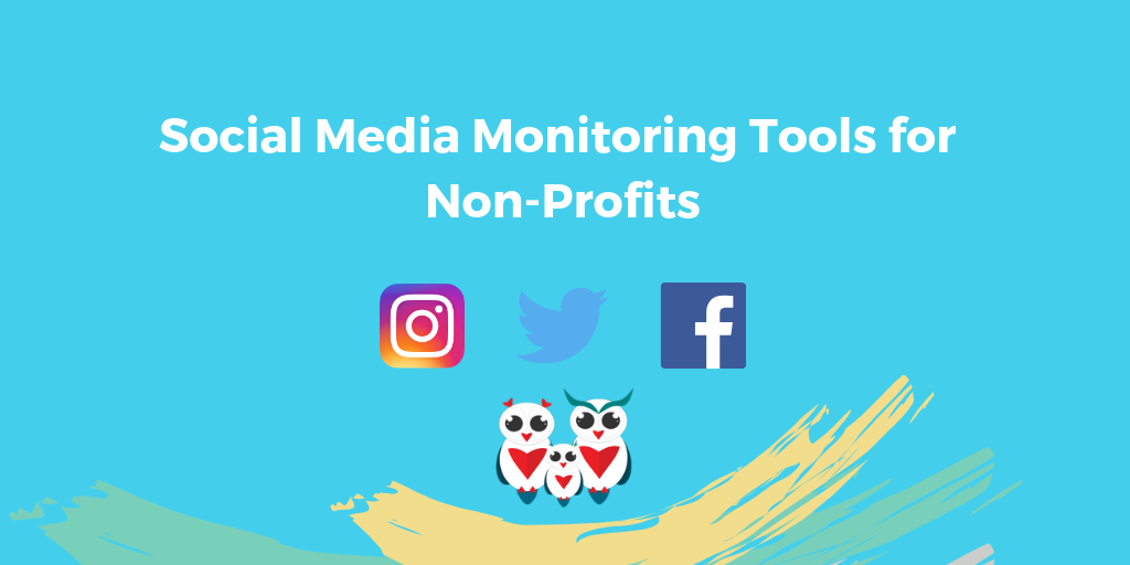 Social Media Monitoring Tools for Non-Profits