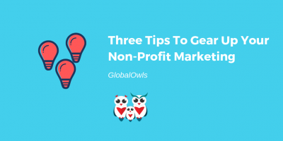 three tips to gear up your nonprofit marketing