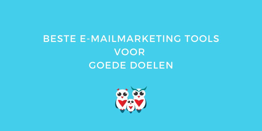 Beste e-mailmarketing tools voor Goede Doelen