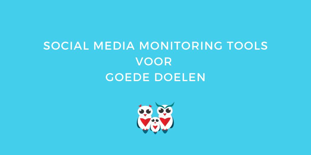Social Media Monitoring Tools voor Goede Doelen