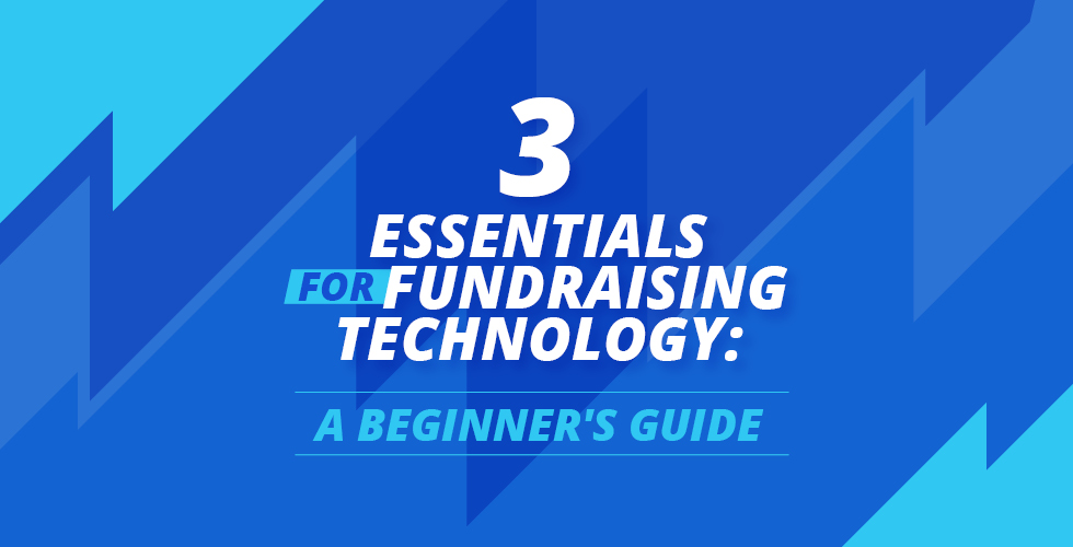 How to get started with Fundraising Technology