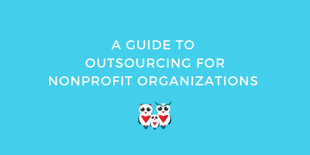 A Guide to Outsourcing for Nonprofit Organizations