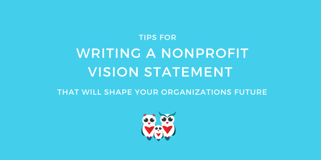 How to Write a Strong Nonprofit Vision Statement