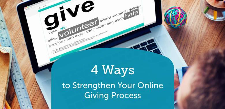 4-Ways-to-Strengthen-Your-Online-Giving-Process