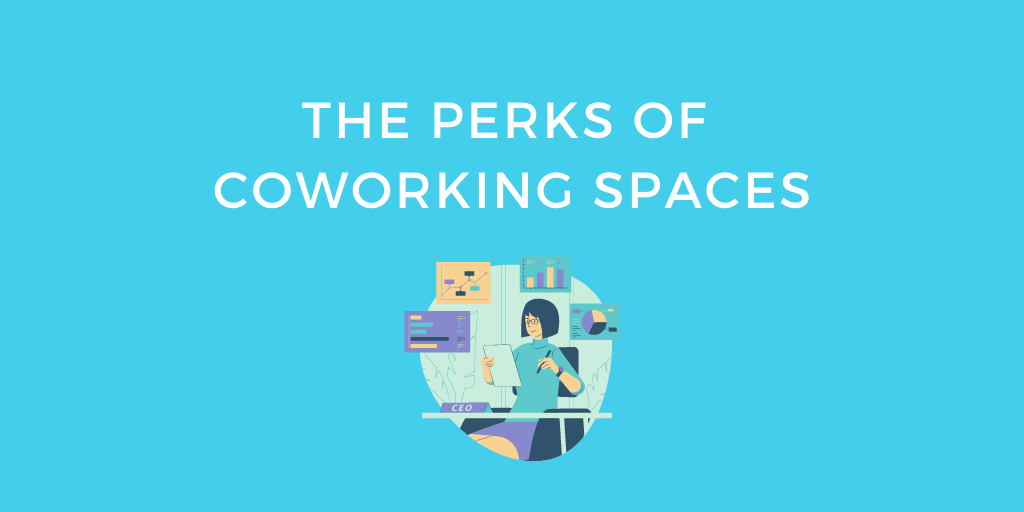 The Perks of Coworking Spaces