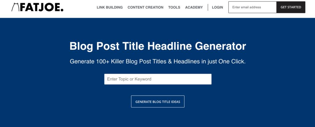 Blog Title Generator by FatJoe