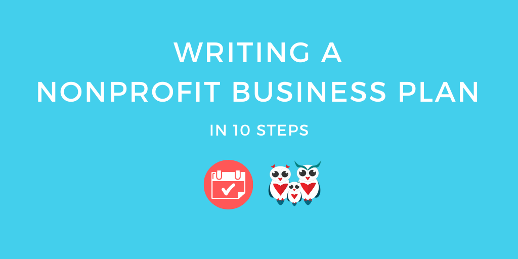 Writing a Nonprofit Business Plan in 10 steps